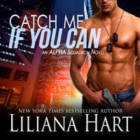 Catch Me if You Can - Liliana Hart