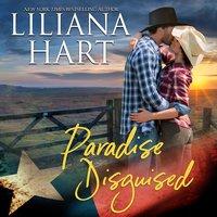 Paradise Disguised - Liliana Hart
