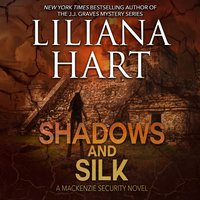 Shadows and Silk - Liliana Hart