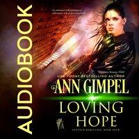 Loving Hope - Ann Gimpel