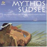 Mythos Südsee - Ulrich Offenberg
