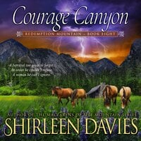 Courage Canyon - Shirleen Davies
