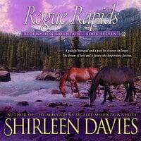 Rogue Rapids - Shirleen Davies