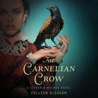 The Carnelian Crow - Colleen Gleason