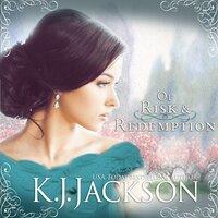 Of Risk & Redemption - K.J. Jackson