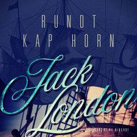 Rundt Kap Horn - Jack London