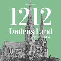 1212 Dødens land - Carsten Overskov