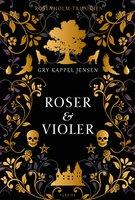 Roser og violer - Gry Kappel Jensen