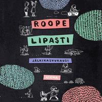 Jälkikasvukausi - Roope Lipasti