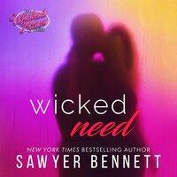 Wicked Need - Sawyer Bennett
