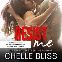Resist Me - Chelle Bliss