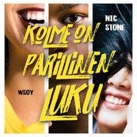 Kolme on parillinen luku - Nic Stone