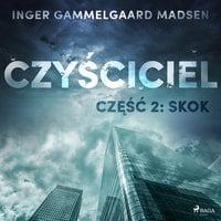 Czyściciel 2: Skok - Inger Gammelgaard Madsen