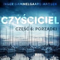 Czyściciel 6: Porządki - Inger Gammelgaard Madsen
