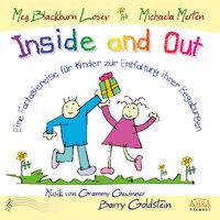 Inside and Out. Eine Fantasiereise für Kinder zur Entfaltung ihrer Begabungen