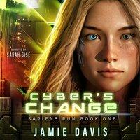 Cyber's Change - Jamie Davis
