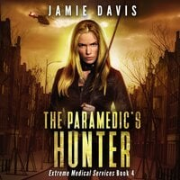 The Paramedic's Hunter - Jamie Davis