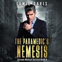 The Paramedic's Nemesis - Jamie Davis