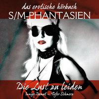 S/M-Phantasien: Die Lust zu leiden - Linda Freese