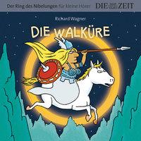 """Die ZEIT-Edition """"Der Ring des Nibelungen für kleine Hörer"""" - Die Walküre - Richard Wagner"""
