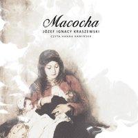 Macocha - Józef Kraszewski