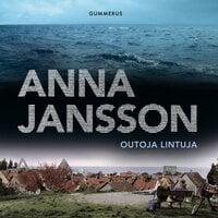 Outoja lintuja - Anna Jansson