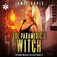 The Paramedic's Witch - Jamie Davis