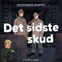 Det sidste skud - Lars Holmgaard Jørgensen