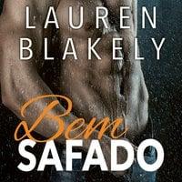 Bem Safado - Lauren Blakely