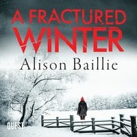 A Fractured Winter - Alison Baillie