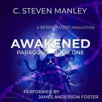 Awakened - C. Steven Manley