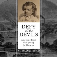 Defy All the Devils - Norman Zierold