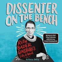 Dissenter on the Bench - Victoria Ortiz