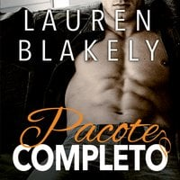 Pacote Completo - Lauren Blakely