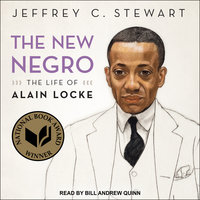 The New Negro: The Life of Alain Locke - Jeffrey C. Stewart