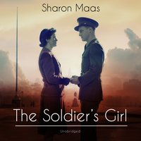 The Soldier's Girl - Sharon Maas