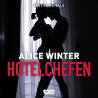 Hotelchefen - Alice Winter