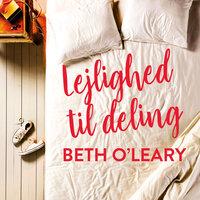 Lejlighed til deling - Beth O'Leary