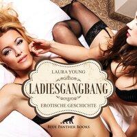 LadiesGangBang - Laura Young