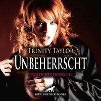 Unbeherrscht - Trinity Taylor