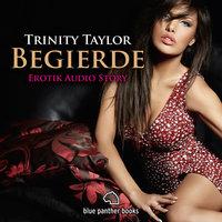 Begierde - Trinity Taylor