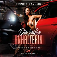 Die Anhalterin - Trinity Taylor