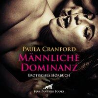 Männliche Dominanz - Paula Cranford