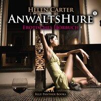 Anwaltshure - Band 1 - Helen Carter