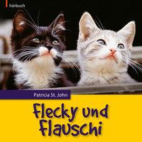 Flecky und Flauschi - Patricia St.John