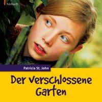 Der verschlossene Garten - Patricia St.John