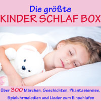 Die größte Kinder Schlaf Box - Hans Christian Andersen, Gebrüder Grimm