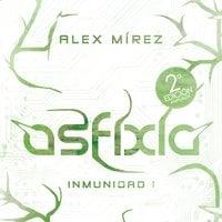 Asfixia - Álex Mírez