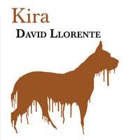 Kira - David Llorente