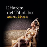 L'Harem del Tibidabo - Andreu Martín